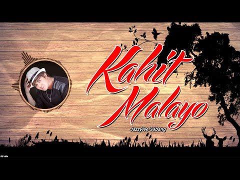 Kahit Malayo - Jazzylee Sabang ( Lyric Video )