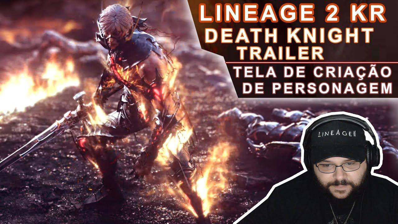 Lineage 2 - Death Knight Update (Trailer + Tela de Criação de Personagem)  Ficou Muito Lindo!!!