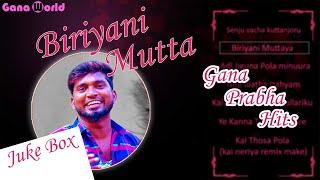 Gana Prabha Hits   Gana songs   Gana Prabha Jukebox   Jukebox   Tamil