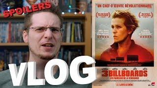 Vlog - 3 Billboards, les Panneaux de la Vengeance (SPOILERS)