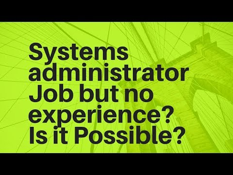 Can I Just become a System Administrator?