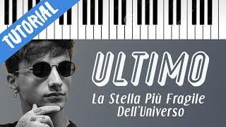 [TUTORIAL] Ultimo   La Stella Più Fragile Dell'Universo // Piano Tutorial con Synthesia