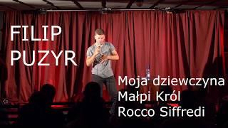 Filip Puzyr - Moja dziewczyna, małpa i Rocco Siffredi [stand-up]