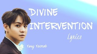 Download lagu Yang Yoseob Divine Intervention MP3