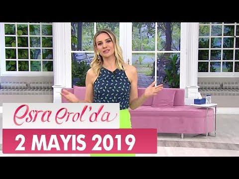 Esra Erol'da 2 Mayıs 2019 - Tek Parça