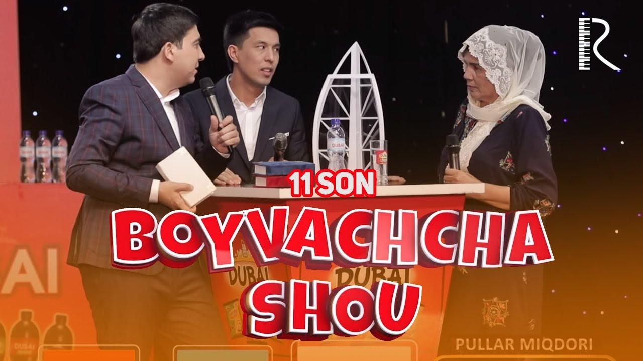 Boyvachcha SHOU 11-son | Бойвачча ШОУ 11-сон