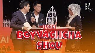 Boyvachcha SHOU 11-son   Бойвачча ШОУ 11-сон