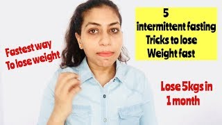 INTERMITTENT FASTING TRICKS TO LOSE WEIGHT FASTER | HOW TO DO IF FOR FAT LOSS | Azra Khan Fitness