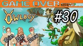 Owlboy: MYSTERIOUS BLAST EXPLAINED - Part 30 - Game Over Guys