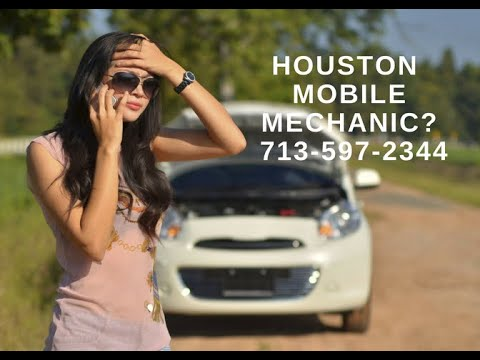 Mobile Mechanic Houston | 713-597-2344 Mobile Auto Repair Pros Houston