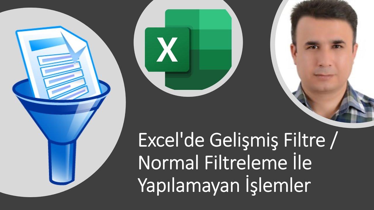 Excel'de gelişmiş filtre - normal filtreleme ile yapılamayan işlemler -  YouTube