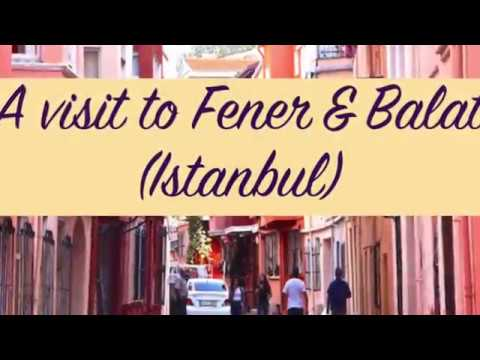 great-walks:-fener-&-balat-neighborhoods--istanbul-turkey-(احياء-جميله-في-اسطنبول-(فنر-وبلاط