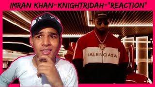 Imran Khan || Knightridah ||