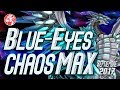 Quick Updates   Blue-Eyes Chaos MAX Deck (SEPTEMBER/ Septiembre 2017) [Duels & Decklist] (Yu-Gi-Oh)