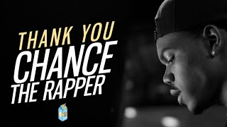 Thank You Chance The Rapper