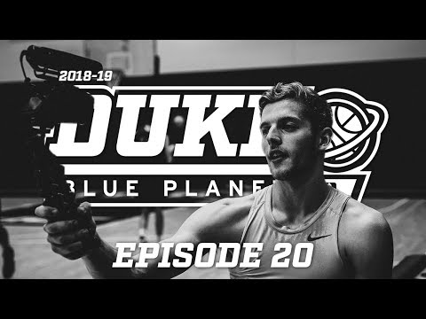 2018-19 Duke Blue Planet | Episode 20 Mp3