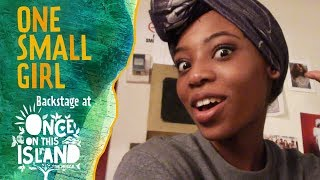 Episode 6: One Small Girl: Backstage at ONCE ON THIS ISLAND with Hailey Kilgore