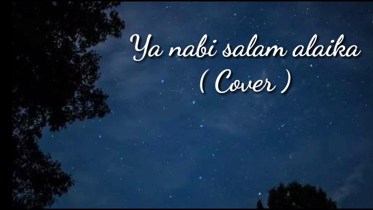 Lirik sholawat ya nabi salam alaika