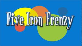 Five Iron Frenzy - It Was a Dark and Stormy Night