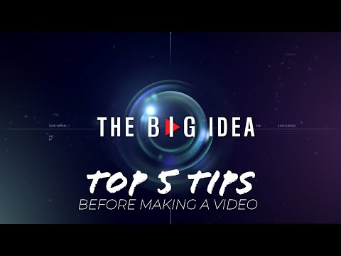 5 Things to Consider Before Your Next Video