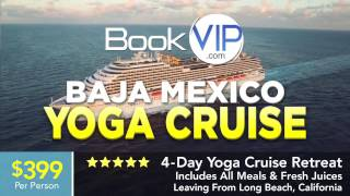 Baha Mexico Yoga Cruise