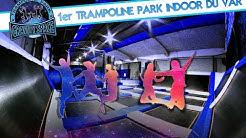 1er TRAMPOLINE PARK INDOOR DU VAR GRAVITY SPACE  A LA SEYNE (83)
