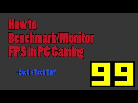 How to Benchmark and Monitor FPS in PC Gaming