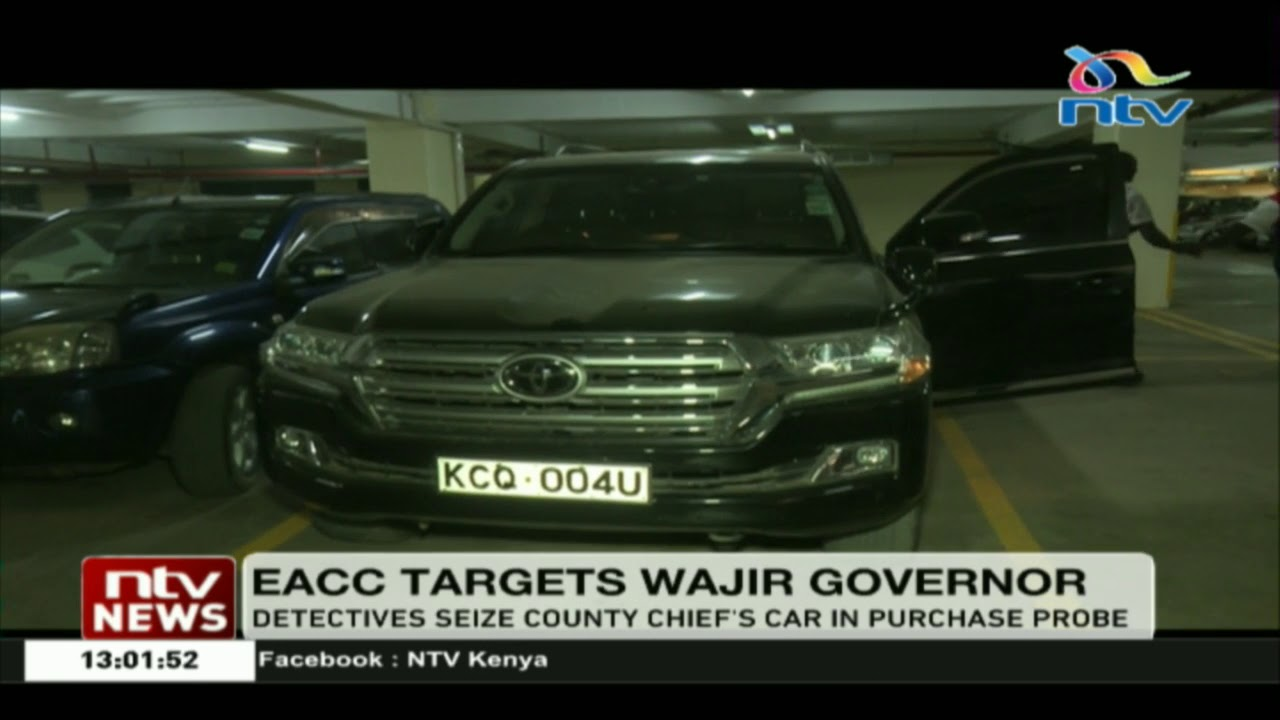 Eacc Detectives Seize Wajir Governor S Car In Purchase Probe Youtube