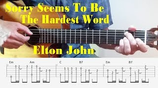 Sorry Seems To Be The Hardest Word - Elton John - Fingerstyle Guitar with tabs