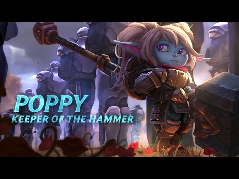 Poppy: Champion Spotlight | Gameplay - League of Legends