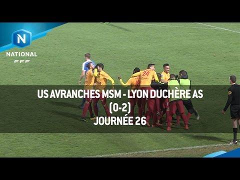 J26 : US Avranches MSM - Lyon Duchère AS (0-2), le résumé