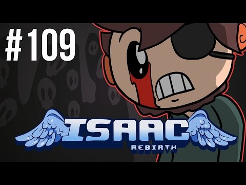 The Binding of Isaac: Rebirth - Episode 109 - Completeness