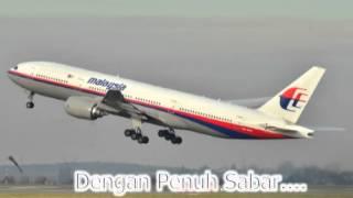 Repeat youtube video Lagu Untuk MH370 - Pulanglah Pesawatku