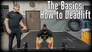 The Basics: How To Deadlift   OpTic Strength