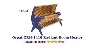 Orpat ORH-1410, 1000 Watt Radiant Room Heater - Review by Techabettor