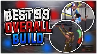 NBA 2K18 • BEST 99 OVERALL CENTER BUILD IN NBA 2K18 • I FORGOT HOW TO MISS!!