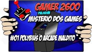 Misterio Dos Games #01 Polybus o arcade maldito