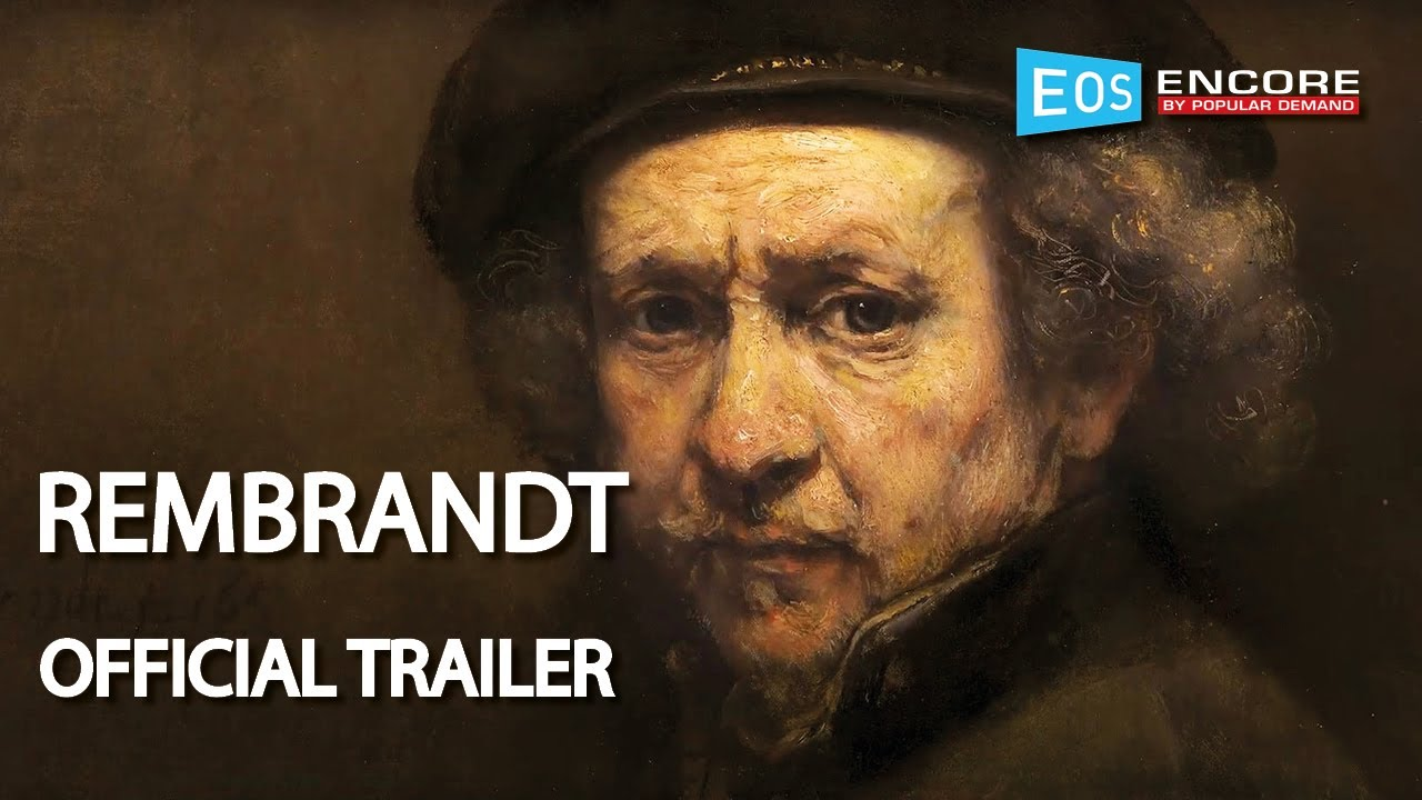 OFFICIAL TRAILER | Rembrandt (Encore Screenings 2019)