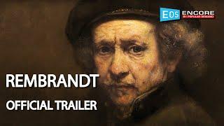 OFFICIAL TRAILER   Rembrandt (Encore Screenings 2019)