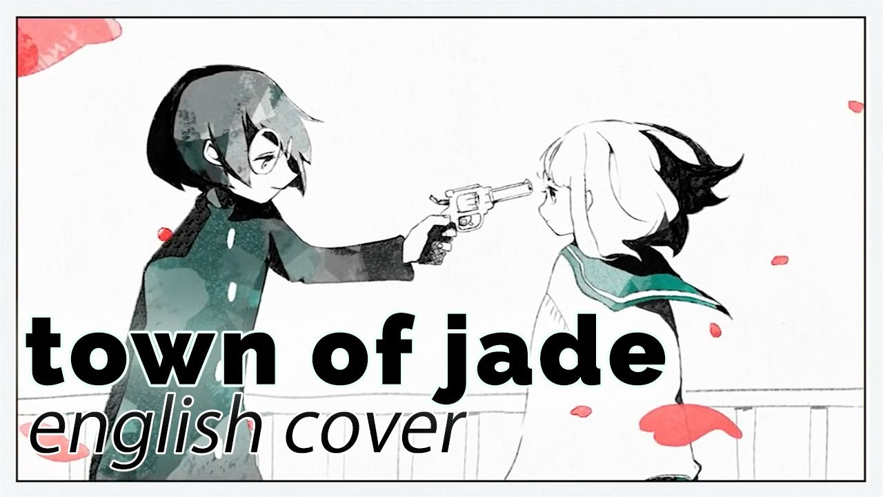 town of jade english cover rachie 翡翠のまち youtube