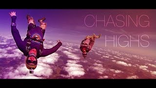 Chasing Highs - 2015 Skydiving Roundup