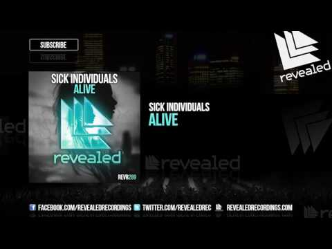 SICK INDIVIDUALS - Alive [OUT NOW!]