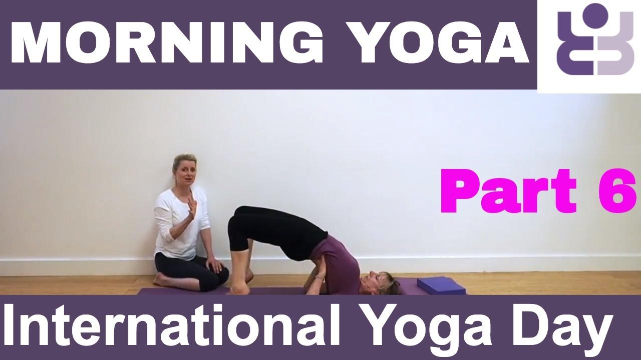 Morning Yoga Class for International Yoga Day  Part 6