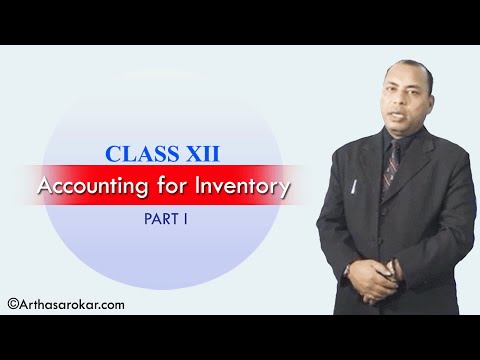 Accounting for Inventory (Class 12 Part I)