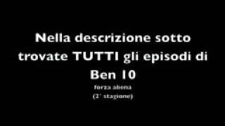 Episodi Ben 10 Forza Aliena [2* Stagione]