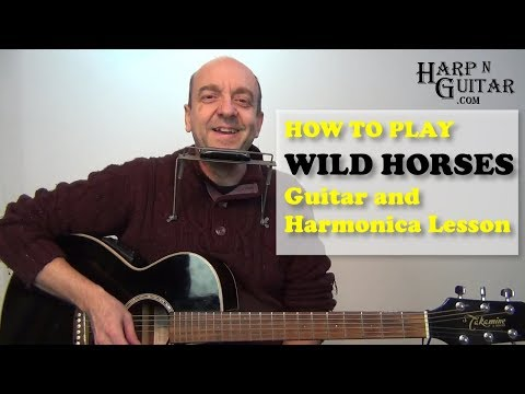 How To Play Wild Horses by The Rolling Stones on Guitar and Harmonica
