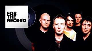 Disappear Completely Into Radiohead's GRAMMY-Winning 'Kid A' | For The Record