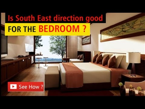 Does south east direction is not good for the bedroom vastu tips youtube Vastu for master bedroom in south east