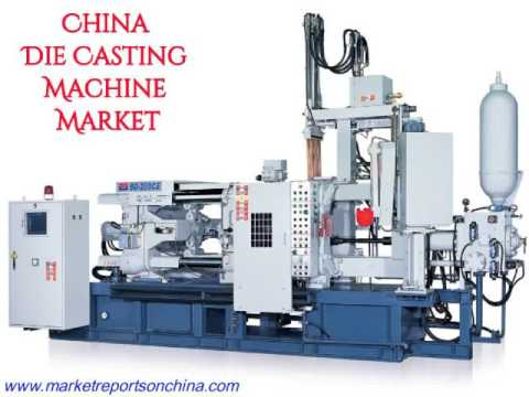 China Die Casting Machine Market Report 2017