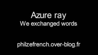Azure ray - We exchanged words